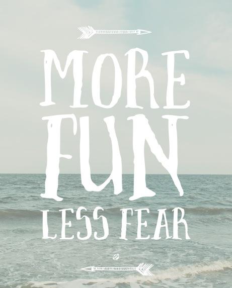 more-fun-less-fear